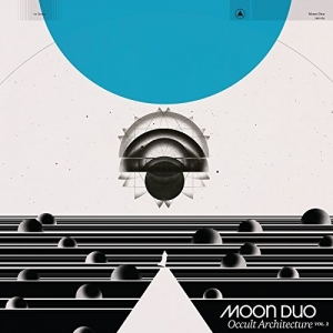 Moon Duo – Occult Architecture Vol. 2