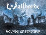 Wolfhorde Release The Hounds