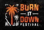 Burn It Down Festival Reveals Full Line Up